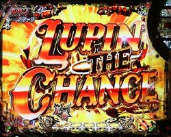 CRルパン三世LAST GOLD LUPIN THE CHANCE